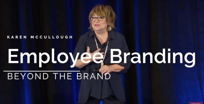 Millennial Employee Branding | Karen McCullough, Generations Keynote Speaker