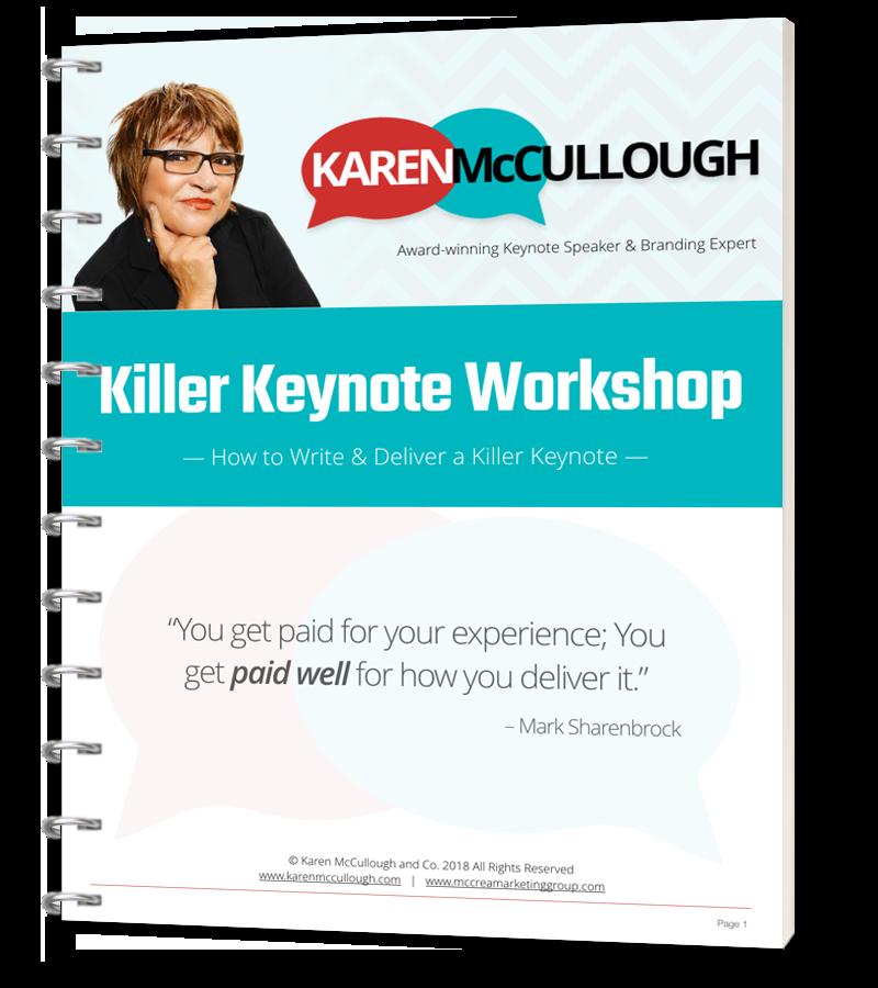Keynote Speaker Karen McCulloughs Killer Keynote Workshop Workbook