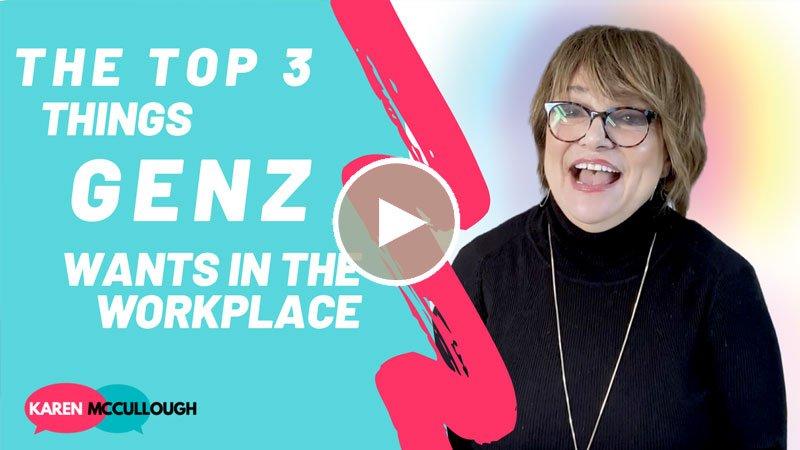 Top 3 Things Gen Z Wants in the Workplace